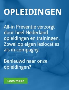 Opleidingen, All-in Preventie verzorgt door heel Nederland opleidingen en trainingen. Zowel op eigen leslocaties als in-compagny.  Benieuwd naar onze opleidingen?
